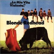 Blonde Redhead I Still Get Rocks Off 67
