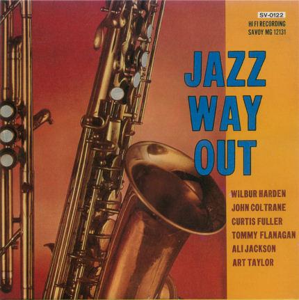 John Coltrane - Wilbur Harden Wilbur Hardin Dial Africa