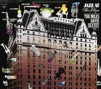 The Miles Davis Sextet Jazz At The Plaza Volume 1
